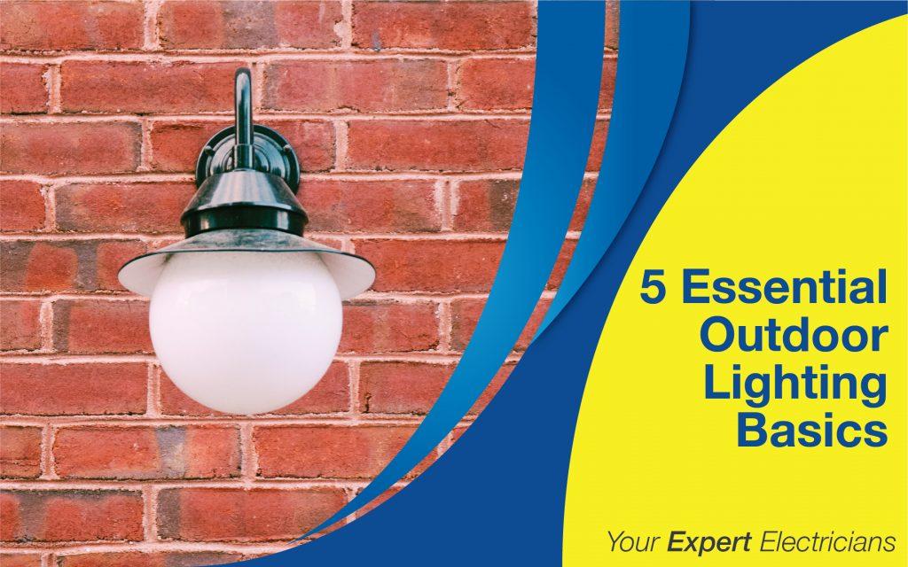 5 Essential Outdoor Lighting Basics 14
