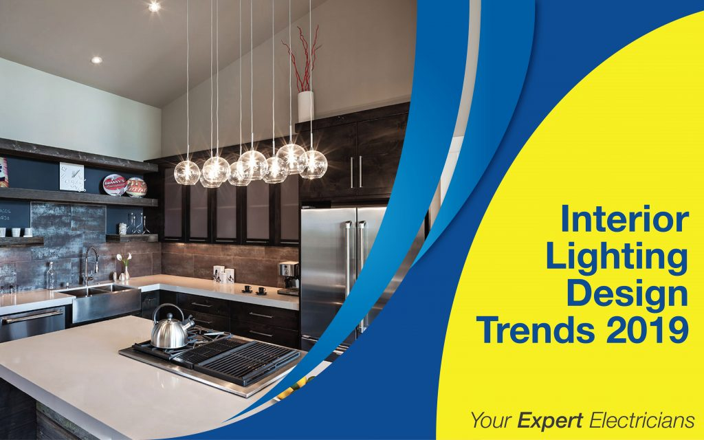 Interior Lighting Design Trends 2019 - Sunburst Electric